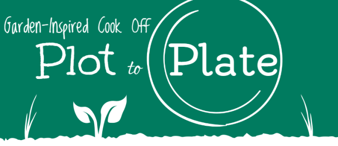 Plot to Plate garden-inspired cook off